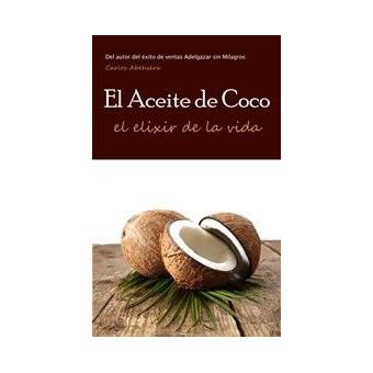El Aceite de Coco, El Elixir de la Vida
